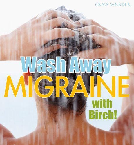 Wash Away Migraine with Birch essential oil?