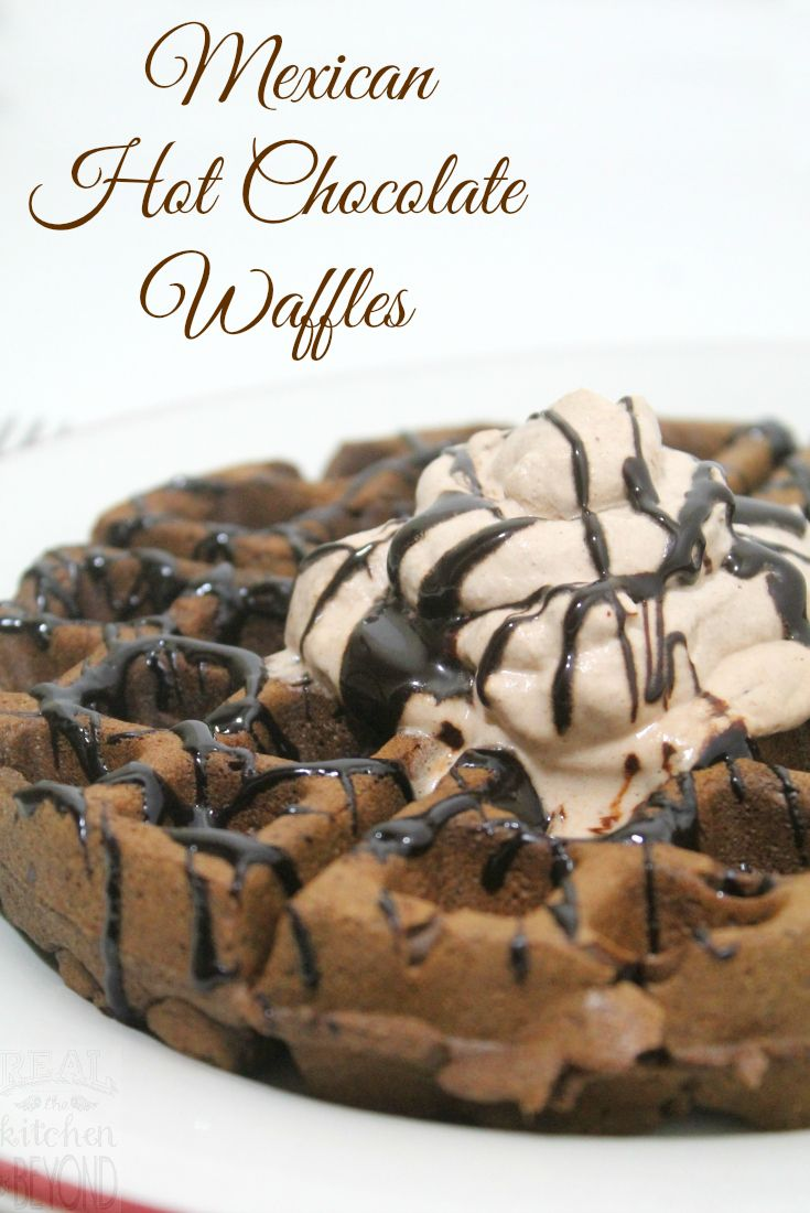 Mexican Hot Chocolate Waffles - the perfect dessert or breakfast waffle recipe - Real: The Kitchen and Beyond