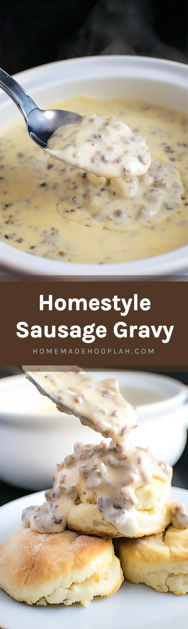 Homestyle Sausage Gravy! Get your comfort food fix with classic sausage gravy. Perfect for a lazy morning and ready in less than 30 minutes! | HomemadeHooplah.com