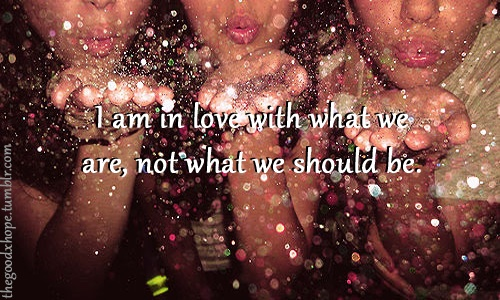 """Animal by Ke$ha. Lyrics: """"I am in love with what we are not what should be.""""♫ #Music #Songs #Quotes"""