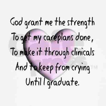 nursing student's prayer- this could not be more accurate