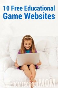10 Free Educational Websites - Homeschool for free with some of these free game websites with an educational twist.