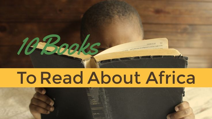 Looking for some books about Africa? In preparation for our trip to Africa we dug into some African literature to create this list of books about Africa.