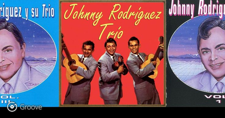Johnny Rodriguez Y Su Trio: News, Bio and Official Links of #johnnyrodriguezysutrio for Streaming or Download Music