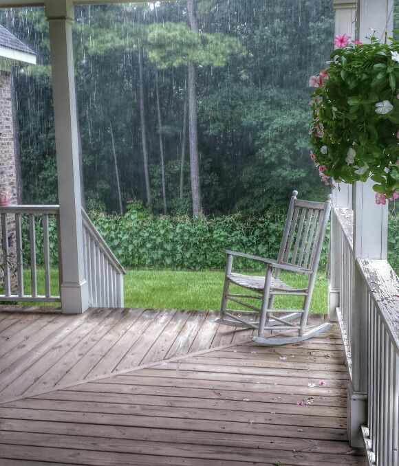 Love sitting on the porch and watching the rain  Places