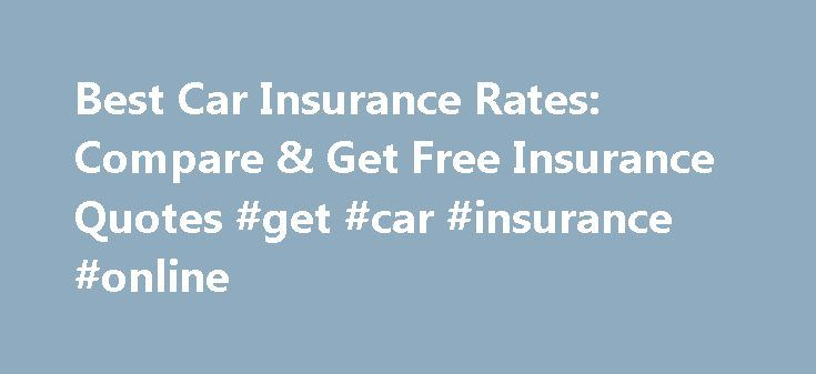 Best Car Insurance Rates: Compare & Get Free Insurance Quotes #get #car #insurance #online http://turkey.remmont.com/best-car-insurance-rates-compare-get-free-insurance-quotes-get-car-insurance-online/  #best auto insurance rates # best car insurance rates Best car insurance rates There are several ways to compensate for this and for other risks of state pensions. best car insurance rates What s more most brokerage firms in Ireland are generally smaller and can often provide support faster…