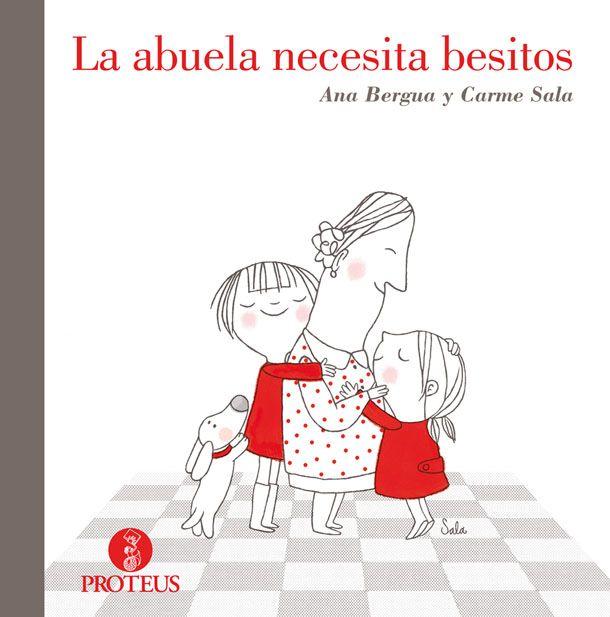 """""""La abuela necesita besitos"""" / Ana Berguea y Carme Sala.  (5-8 urte)  Un cuento lleno de sensibilidad sobre el valor del amor y la ternura, espcialmente de los nietos, ante la vejez y las enfermedades degenerativas."""