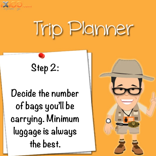 Step 2: Smart luggage planning. #iXiGO #Travel #TripPlanner