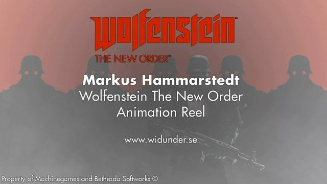 markus.hammarstedt@widunder.se  Here you see some of the works I did on Wolfenstein The New Order as a Senior Animator. I was in charge of all first person Gameplay Animation and also later on in the project I got the responsibility for AI Animation.