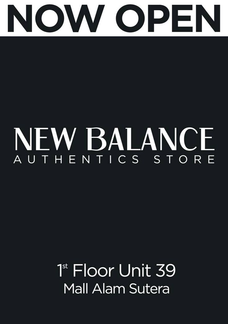 New Balance is Now Open at Mall@Alam Sutera!