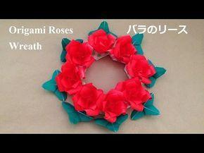 折り紙 バラのリース 折り方(niceno1)Origami Roses flower wreath - YouTube