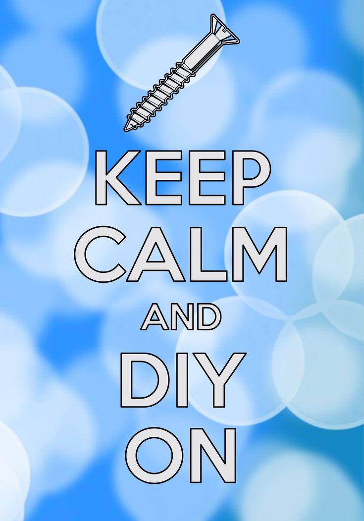 keep calm and DIY on / created with Keep Calm and Carry On for iOS #keepcalm #DIY
