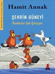 Pandora - Şehrin Güneyi : Kunduzlar Çok Çalışıyor - Hamit Annak - Kitap - ISBN 9786059908177 Number 36