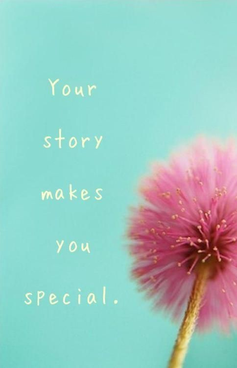 Your story makes you special.