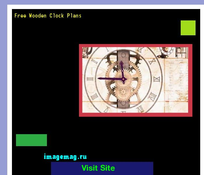 Free Wooden Clock Plans 131819 - The Best Image Search