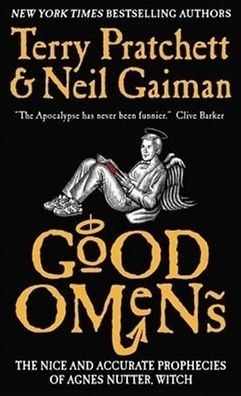 """""""Good Omens: the nice and accurate prophecies of Agnes Nutter, witch"""", by Terry Pratchett and Neil Gaiman - According to The Nice and Accurate Prophecies of Agnes Nutter, Witch (the world's only completely accurate book of prophecies), the world will end on a Saturday. Next Saturday, in fact. Just before dinner."""
