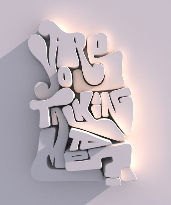 are you talking to me typography 3d type and focus on