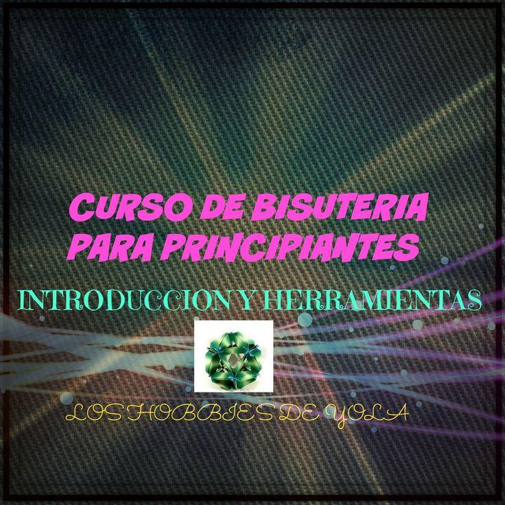 Curso de Bisuteria principiantes Introduccion y Herramientas