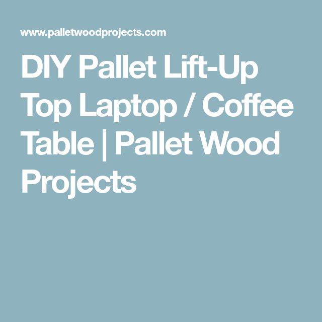 DIY Pallet Lift-Up Top Laptop / Coffee Table | Pallet Wood Projects