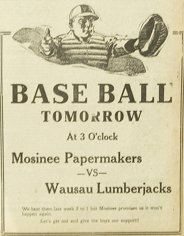 May 31,1923 - Advertisement for the baseball game between the Mosinee Wi Papermakers and the Wausau, Wi Lumberjacks.