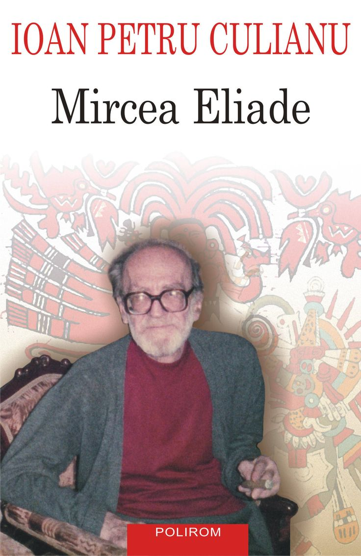 134 best mircea eliade images on pinterest authors books and mircea eliade ioan petru culianu buycottarizona