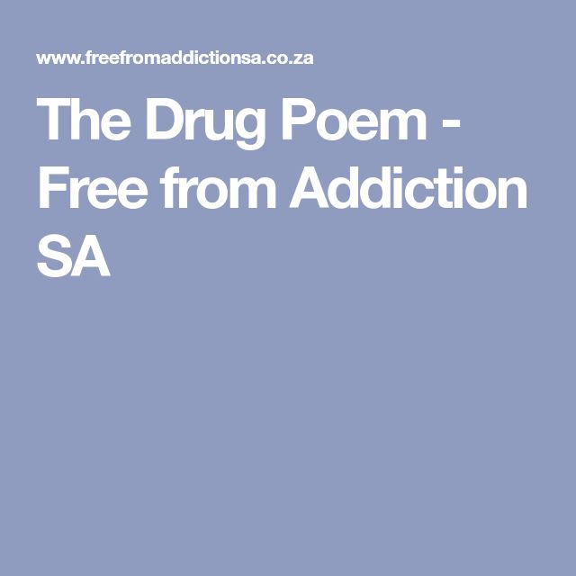 The Drug Poem - Free from Addiction SA
