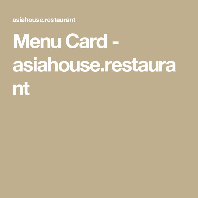 Menu Card - asiahouse.restaurant
