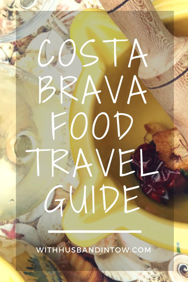 Costa Brava Food Travel Guide | http://www.withhusbandintow.com/tag/costa-brava/ #Spain #Food #Travel