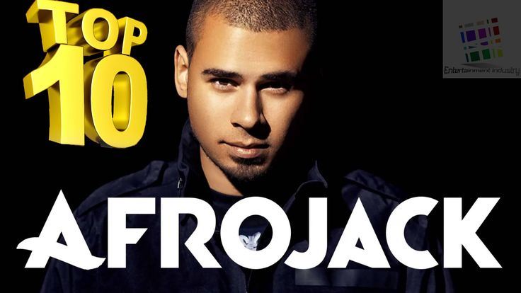 Best Afrojack Songs