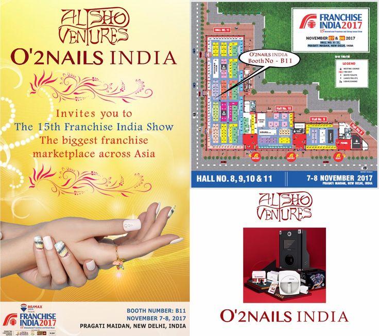 O'2Nails India Invites you to the 15th Franchise India Show,Please visit our Booth no - B11 on 7th & 8th November 2017. #O2NailsIndia #Alpshoventures #franchiseindiashow #15franchisesindiashow #nailsdesign #nailartdesign #NailArt #NailPrinting #NailDesign #NailArtist #Nailsbeauty #Nails #NailsCreativity #NailsLove #NailPrint #NailPaint #nailartprintersinindia #nailartinIndia #NailArtPrinterindia #digitalnailartprinterindia #digitalnailprinterindia #mobilenailprinterv11…