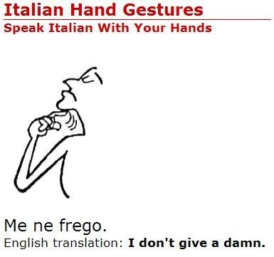 The universal language - my papa always did this.