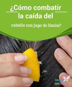 ¿Cómo combatir la caída del cabello con jugo de limón?  El cabello se ha convertido en un aspecto muy importante en lo que tiene que ver con la estética ya que, de una u otra forma, este nos ayuda a tener una mejor imagen y presentación.