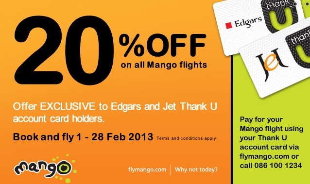 Fly with #Mango and receive 20% off! Special for #Jet and #Edgars cardholders!