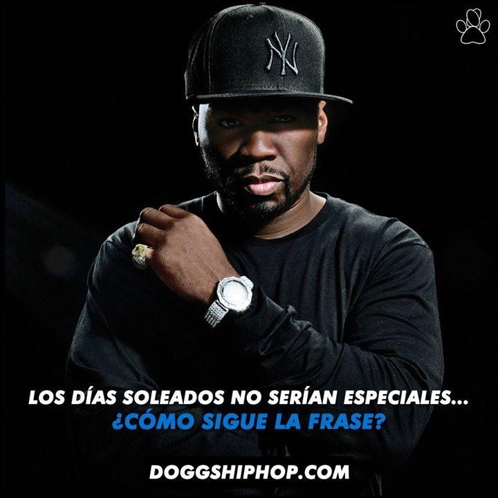 Conoces esta frase de 50 Cent?