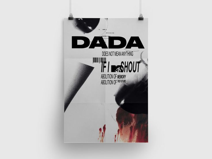 Dada manifesto:   speculative concept of Dadaism and pop culture ideologies being combined