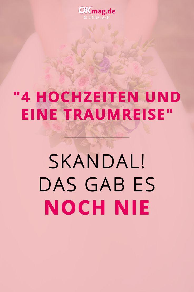 4 Hochzeiten Eine Traumreise Skandal Das Gab Es Noch Nie Hochzeit Skandal Trauung