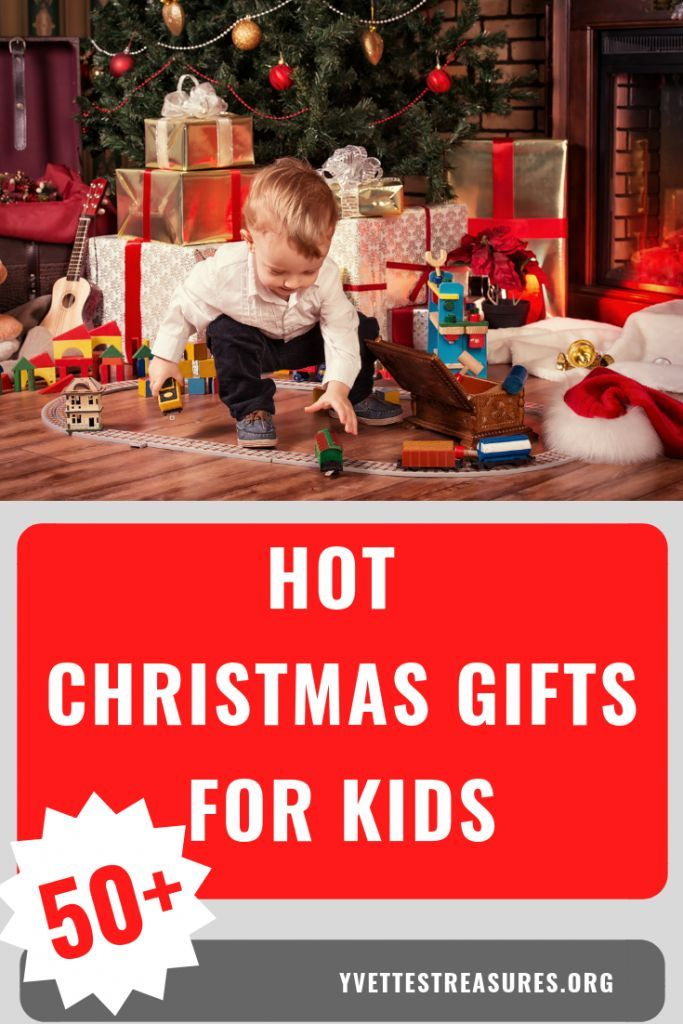 40+ Hot Christmas Gifts For Kids - Best Holiday Gift Ideas Kids Will ...