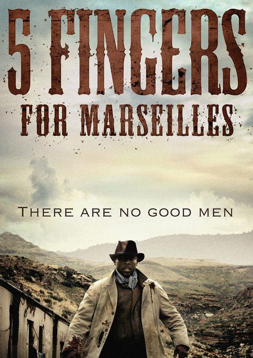 Watch Five Fingers for Marseilles Full Movie Online