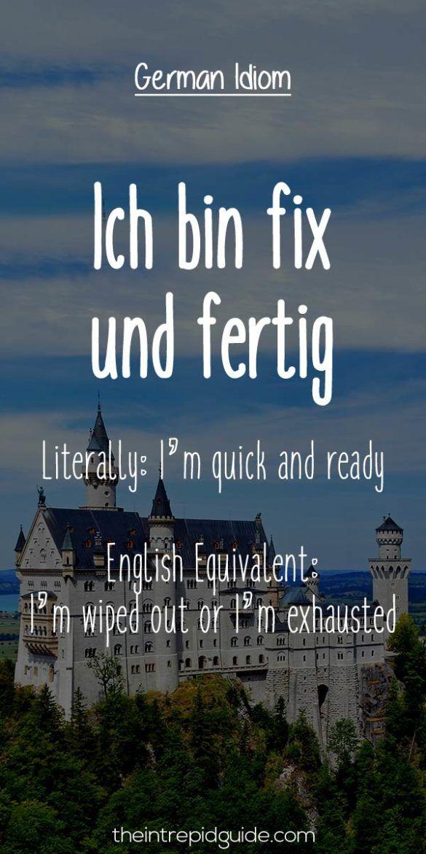 German Idioms Ich bin fix und fertig
