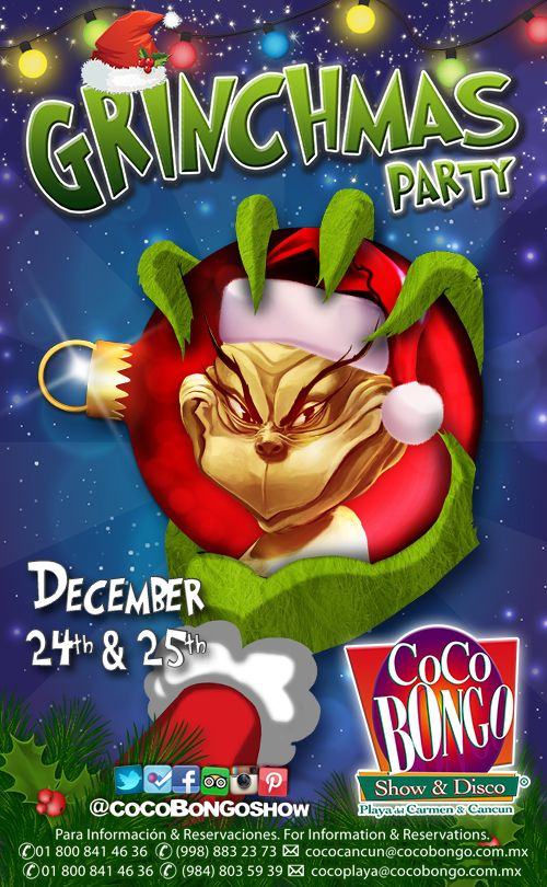 The Grinch is back in town!  Save the date and get ready to celebrate Grinchmas #CocoBongoStyle in Cancun & Playa del Carmen! www.cocobongo.com.mx
