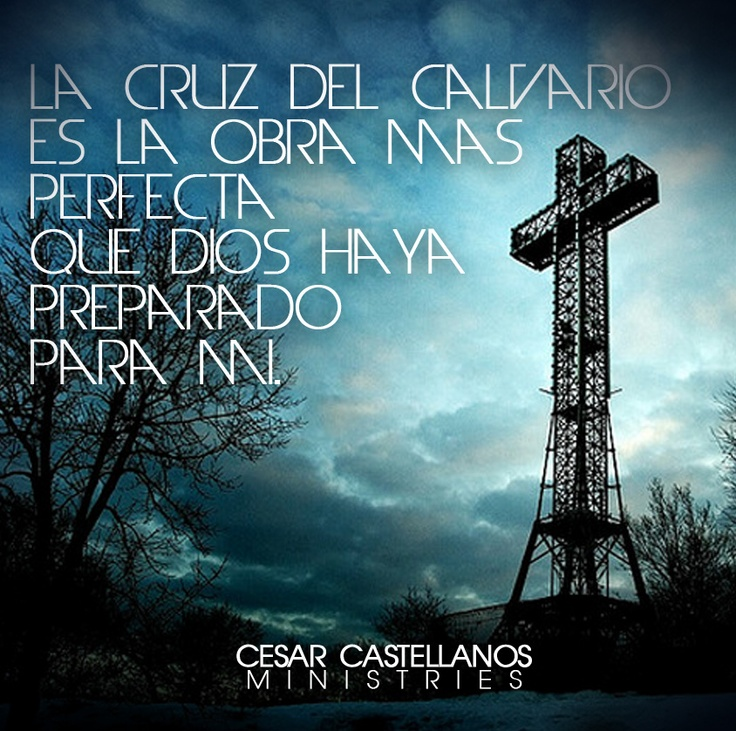 """Mayo 14 - """"The Cross of Calvary is the absolute, most perfect work ever accomplished by God for me on earth."""""""