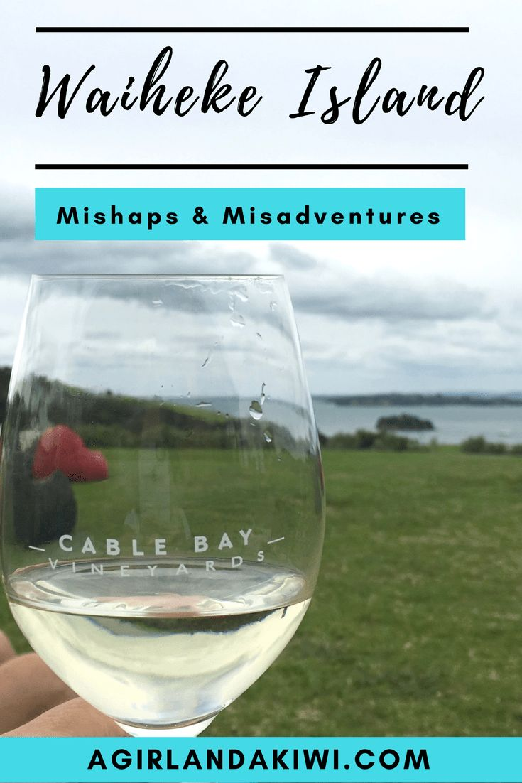 Waiheke Island: Misadventures & Mishaps - A Girl and a Kiwi