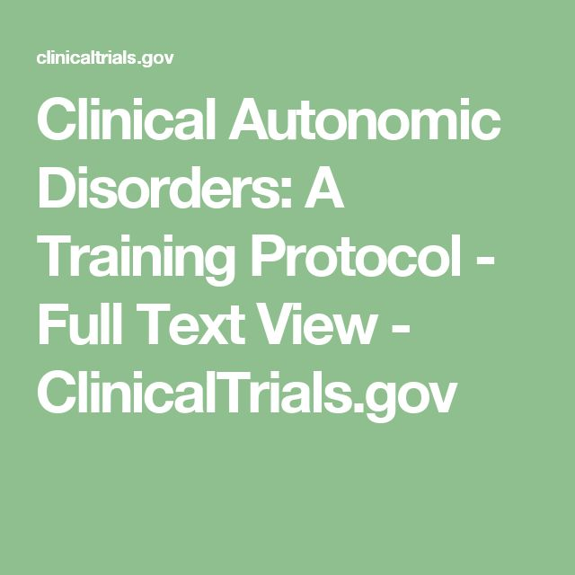 Clinical Autonomic Disorders: A Training Protocol - Full Text View - ClinicalTrials.gov
