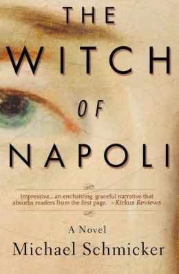 Historical Novel Review: The Witch of Napoli by Michael Schmicker