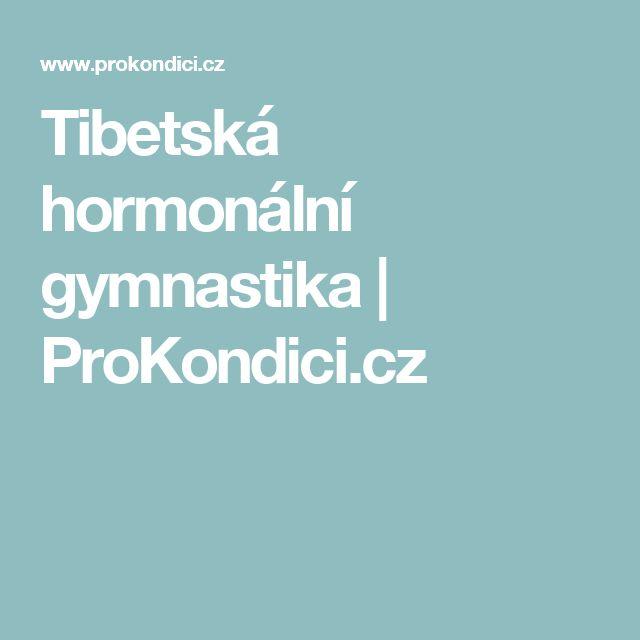 Tibetská hormonální gymnastika | ProKondici.cz
