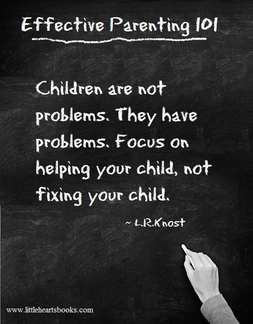 Effective Parenting 101 ~ Because I may need to know this one day.