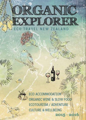 Organic Explorer 2015-2016, Eco Travel New Zealand