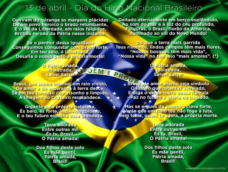 Dia 13 de abril comemora-se o dia da criação do Hino Nacional Brasileiro. Sua música foi criada em 1822, por Francisco Manuel da Si...