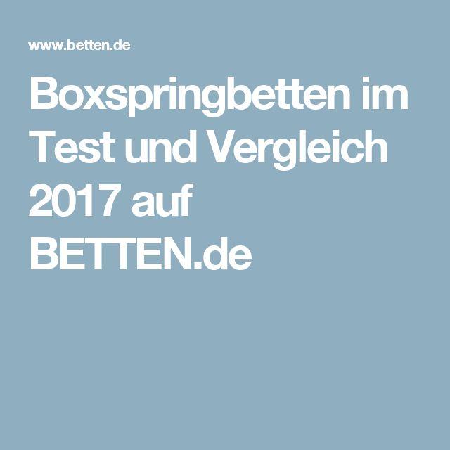 Boxspringbetten im Test und Vergleich 2017 auf BETTEN.de