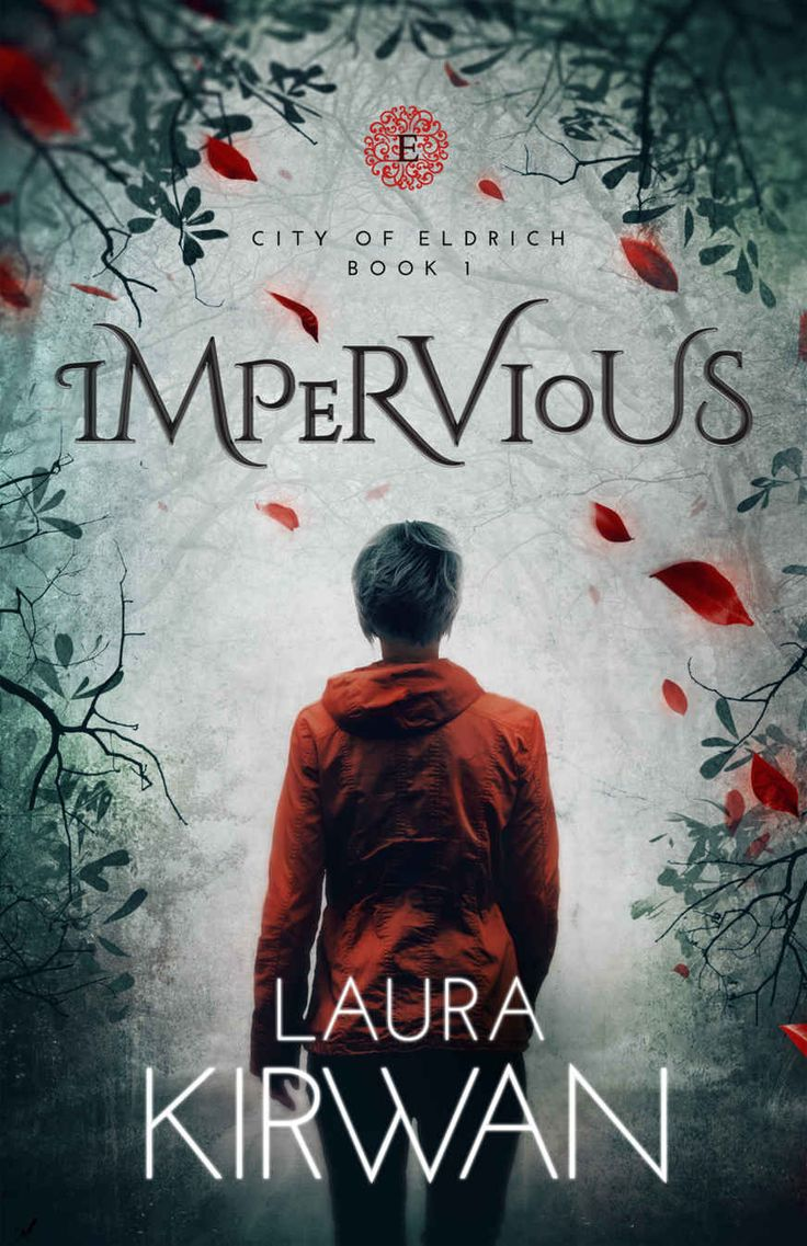 Impervious (city Of Eldrich Book 1)  Kindle Edition By Laura Kirwan  Literature